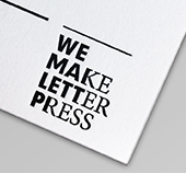 We Make Letterpress